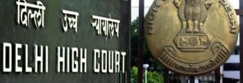 Delhi High Court Backtracks On Hate Speech FIRs